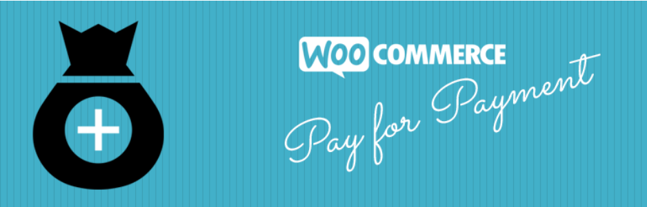 WooCommerce Pay for Payment Woocommerce Payment Gateway plugin