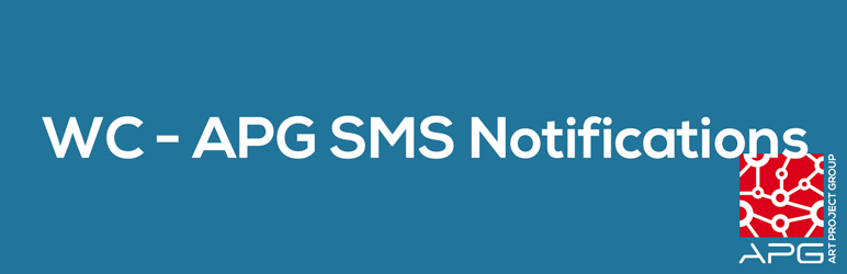 WC – APG SMS Notifications